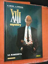 XIII TREDICI- N°1- mystery - william vance LA MANGUSTA-CARTONATO-EDIZIONE PANINI