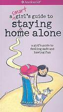 A Smart Girl's Guide to Staying Home Alone (American Girl) Raymer, Dottie Paper