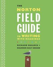 NEW - The Norton Field Guide to Writing with Readings (Fourth Edition)