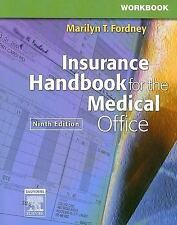 Workbook for Insurance Handbook for the Medical Office, 9e by Fordney CMA-AC, M