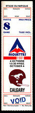 Montreal Alouettes vs Calgary Stampeders October 4 1981 Unissued Void Ticket