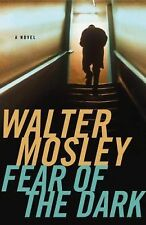 Fear of the Dark by Walter Mosley (Hardcover)