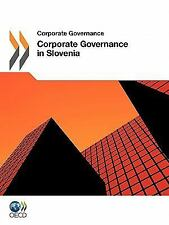 Corporate Governance Corporate Governance in Slovenia 2011