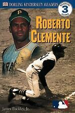 DK Readers: Roberto Clemente (Level 3: Reading Alone)