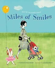 Miles of Smiles by Karen Kaufman Orloff (2016, Picture Book)