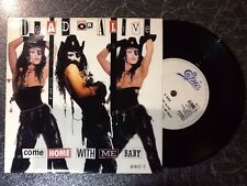 """As New DEAD OR ALIVE - Come Home With Me Baby - 1989 UK 2-track 7"""" Pete Burns"""