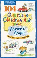 104 Questions Children Ask about Heaven and Angels (Questions Children Ask), Jam