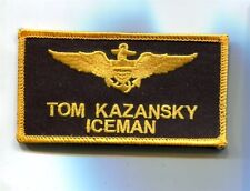 TOM ICEMAN KAZANSKY TOP GUN MOVIE NAME TAG COSTUME US Navy Squadron Patch