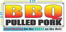 BBQ PULLED PORK Full Color Banner Sign NEW XXL Size Best Quality for the $$$$
