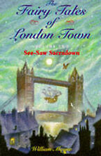 The Fairy Tales of London Town: v. 2: See-saw Sacradown by William Mayne...