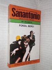 FORZA BERU Le inchieste del commissario Sanantonio 59 Mondadori 1975 gialli di