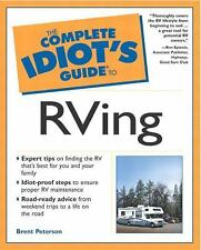 The Complete Idiot's Guide to RVing, Brent Peterson, Good Book