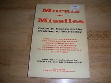 """Morals and Missiles Catholic Essays on War""  Watchtower research Neutrality"