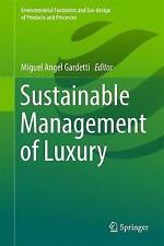 Sustainable Management of Luxury by Springer Verlag, Singapore (Hardback, 2017)