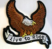 LIVE TO RIDE eagle   sew on embroidered patch