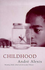 Andre Alexis-Childhood  Paperback BOOK NEW
