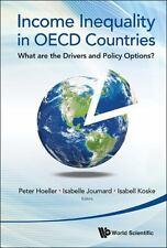 Income Inequality in OECD Countries: What Are the Drivers and Policy O-ExLibrary