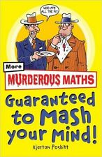 Murderous Maths Guaranteed to Mash Your Mind: More Muderous Maths, New, Kjartan