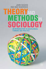 Theory and Methods in Sociology: An Introduction to Sociological-ExLibrary