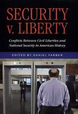 Security v. Liberty: Conflicts Between National Security and Civil Lib-ExLibrary