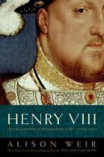 Henry VIII: The King and His Court by Weir, Alison