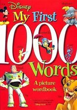 Disney: My First 1000 Words: A Picture Wordbook (Disney Learning)