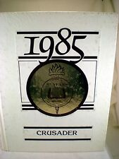 Valley Christian High School 1985 Crusader Yearbook, Cerritos CA