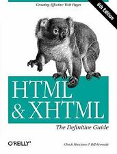 Definitive Guides: HTML and XHTML by Chuck Musciano and Bill Kennedy (2006,...