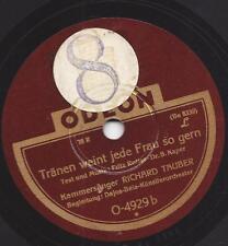 Richard Tauber + Dajos Bela 1932 : Tränen weint jede Frau so gern + Einmal sagt