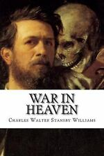 War in Heaven by Charles Walter Stansby Williams (2014, Paperback)
