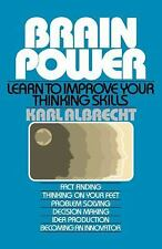 Brain Power: Learn to Improve Your Thinking Skills, Albrecht, Karl, Good Book