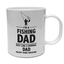 I'M A FISHING DAD MORE AWESOME - Father's Day / Fish / Funny Themed Ceramic Mug