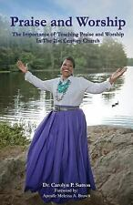 Praise and Worship by Carolyn P. Sutton (2016, Paperback)