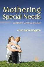 Mothering Special Needs: A Different Maternal Journey-ExLibrary