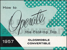 ORIGINAL 1957 Olds Convertible Top Owners Manual 57 Oldsmobile 88 98 Starfire