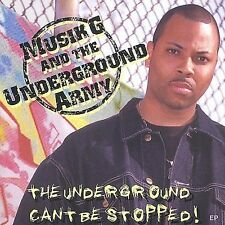 The Underground Can't Be Stopped * by Musik G. and the Underground Army CD EP