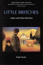 Little Britches : Father and I Were Ranchers by Ralph Moody (1991, Paperback,...