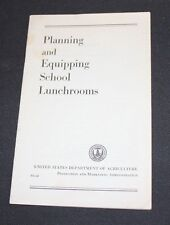 1948 USDA booklet Planning Equipping School Lunchrooms leaflet pamphlet