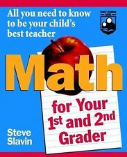 Math for Your First- and Second-Grader : All You Need to Know to Be Your...