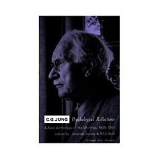 Jung : Psychological Reflections : A New Anthology .......