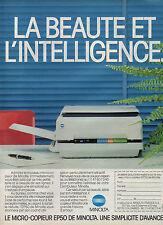 Publicité 1993  MINOLTA  le micro copieur EP50