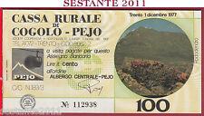 CASSA RURALE DI COGOLO PEJO LIRE 100 01.12. 1977 ALBERGO CENTRALE FDS C74