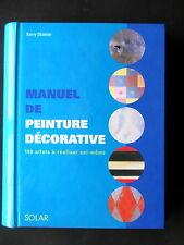 MANUEL DE PEINTURE DECORATIVE -  PAR KERRY SKINNER