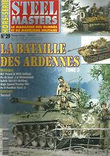 STEEL MASTERS HS N° 29 BATAILLE DES ARDENNES - M7 PRIEST - WIRBELWIND - PANTHER