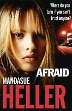 Afraid by Mandasue Heller (Paperback, 2015) New Book
