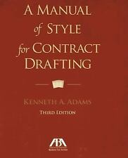 Manual of Style for Contract Drafting by Kenneth A. Adams (2013, Paperback)