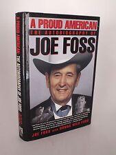 """Joe Foss SIGNED Book """"A Proud American"""" - 1st Ed/1st Print Medal of Honer Recip."""