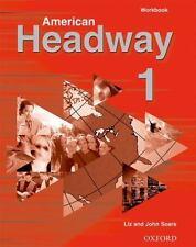 American Headway 1: Workbook by Soars, Liz; Soars, John