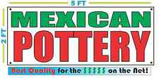 MEXICAN POTTERY Banner Sign NEW Larger Size Best Quality for The $$$ Car Wash