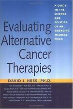 Evaluating Alternative Cancer Therapies: A Guide to the Science and Po-ExLibrary